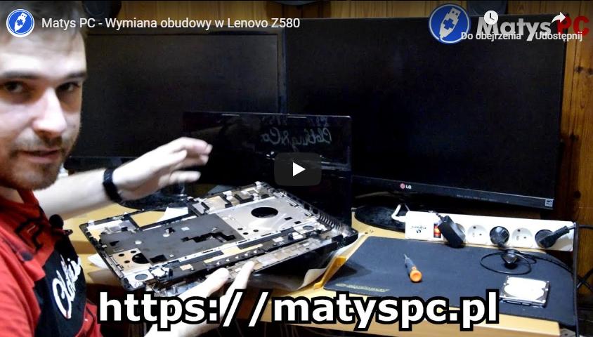 Wymiana obudowy w laptopie Lenovo Z580 [youtube]